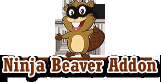 Ninja Beaver Addon